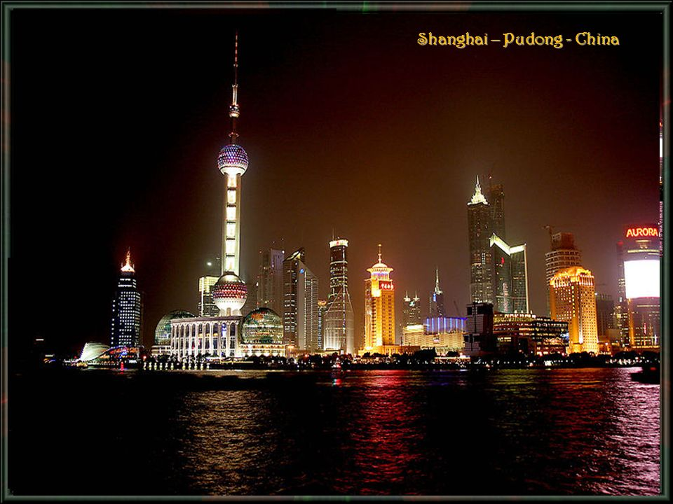 Shanghai – Pudong - China