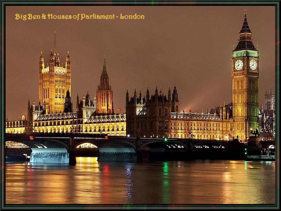 Big Ben & Houses of Parliament - London