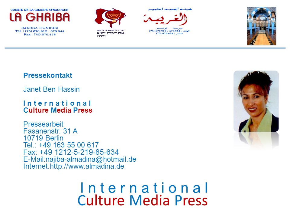 Culture Media Press I n t e r n a t i o n a l Pressekontakt