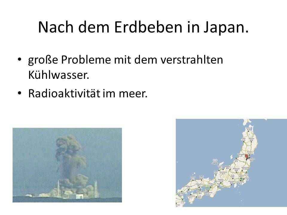 Nach dem Erdbeben in Japan.