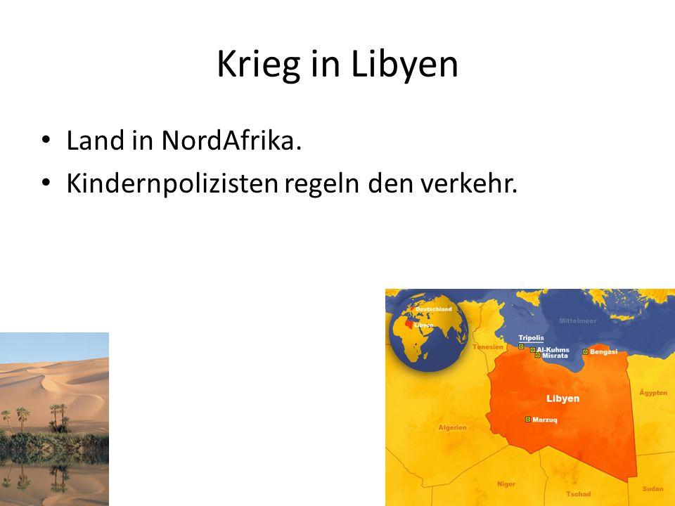 Krieg in Libyen Land in NordAfrika.