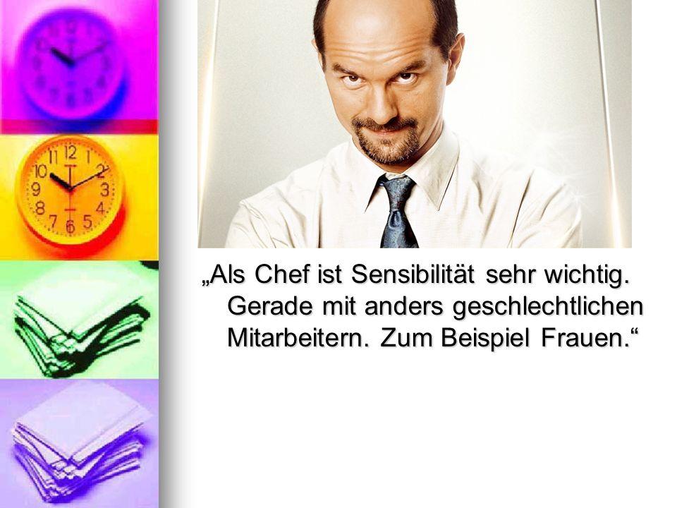"""""""Als Chef ist Sensibilität sehr wichtig"""
