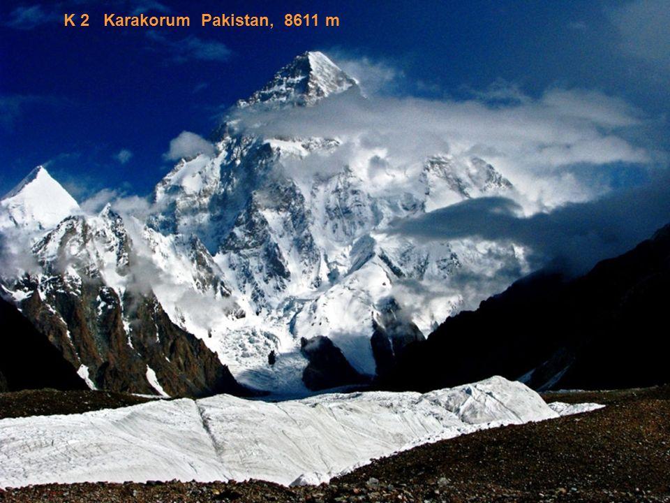 K 2 Karakorum Pakistan, 8611 m