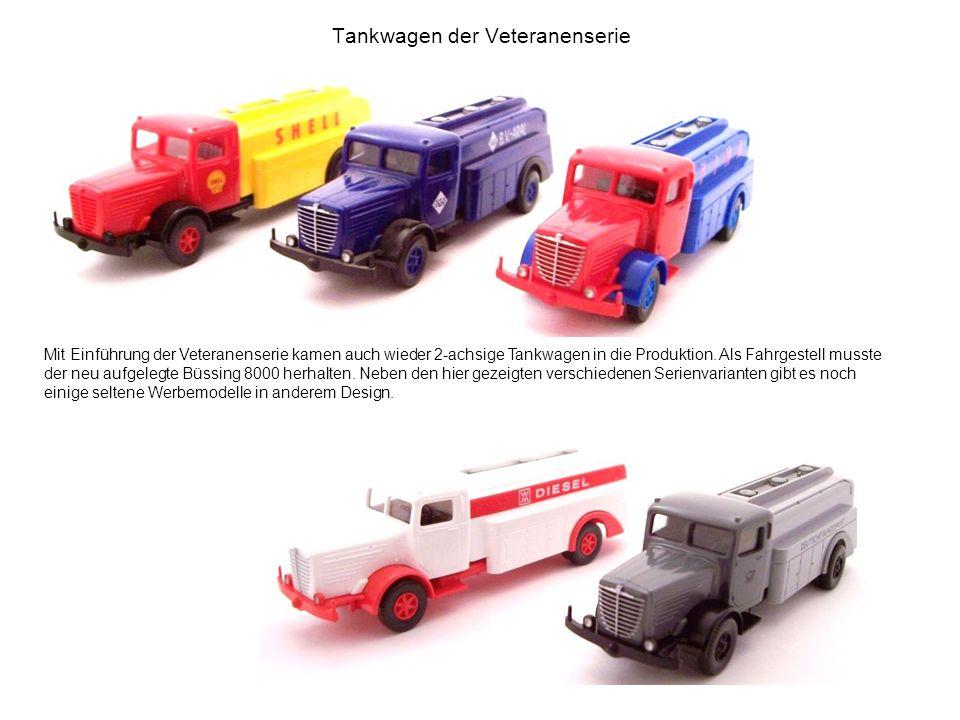 Tankwagen der Veteranenserie