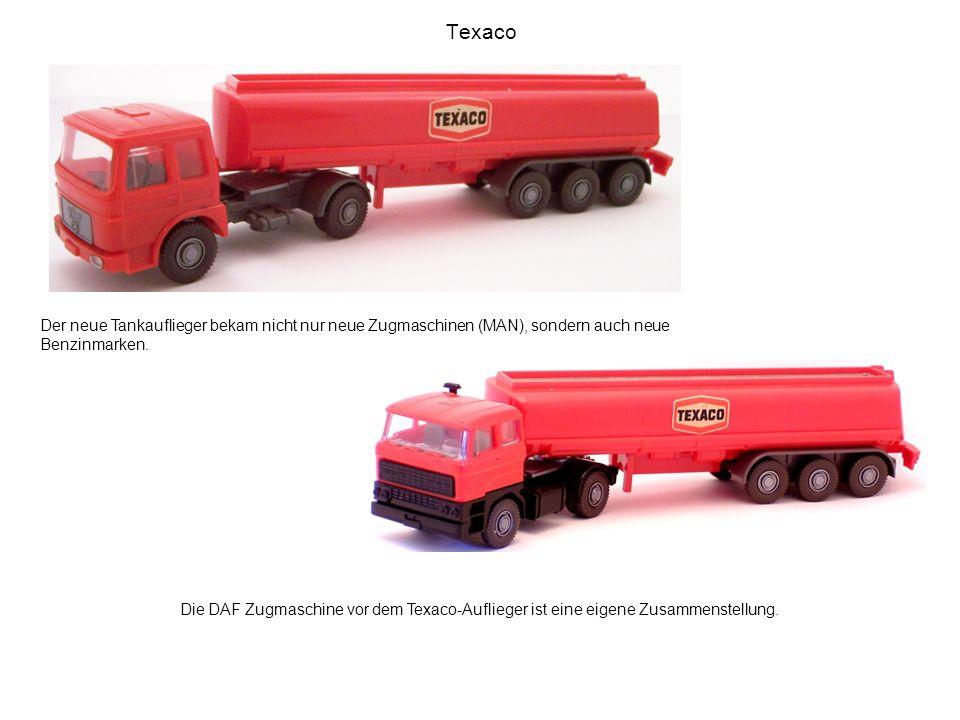 Texaco Der neue Tankauflieger bekam nicht nur neue Zugmaschinen (MAN), sondern auch neue Benzinmarken.