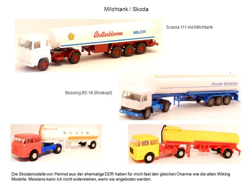 Milchtank / Skoda Scania 111 mit Milchtank Büssing BS 16 (Roskopf)