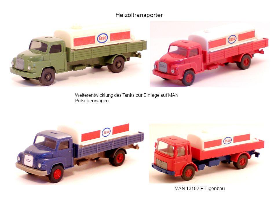 Heizöltransporter Weiterentwicklung des Tanks zur Einlage auf MAN Pritschenwagen.