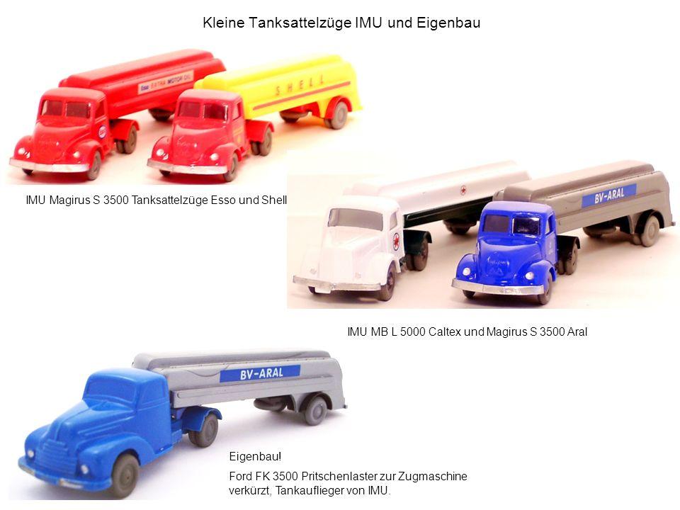 Kleine Tanksattelzüge IMU und Eigenbau
