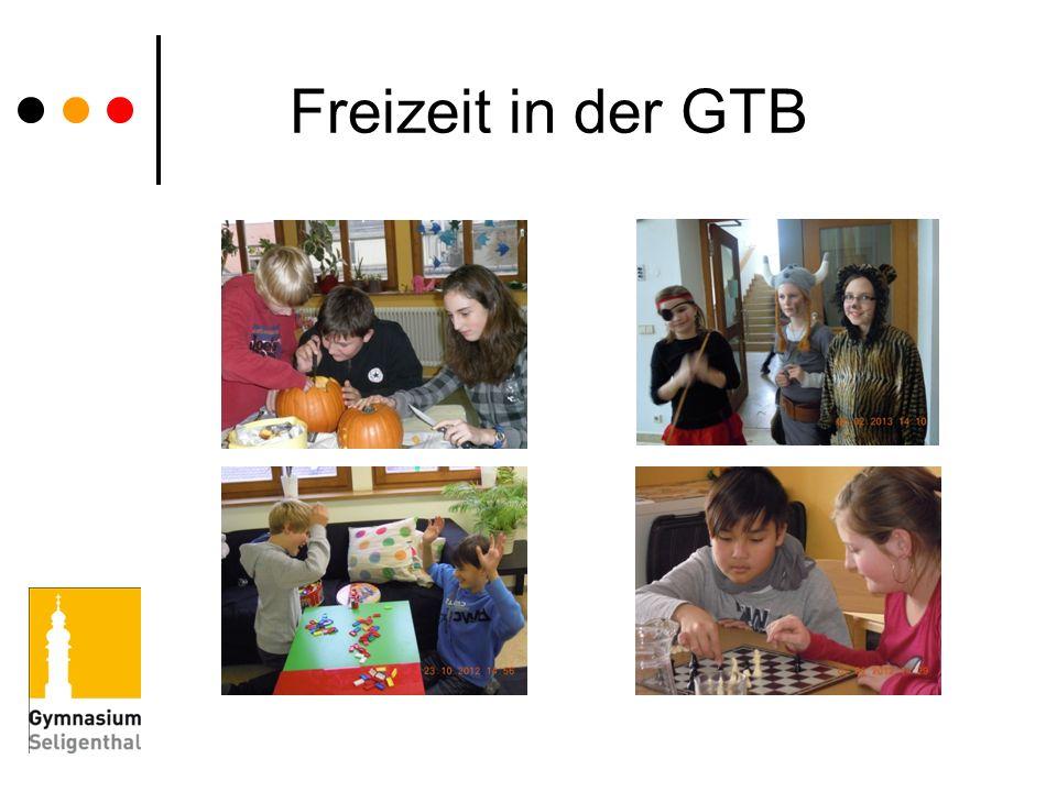 Freizeit in der GTB Diese Bilder sollen Ihnen einen kleinen Eindruck der vielfältigen Freizeitaktivitäten vermitteln.