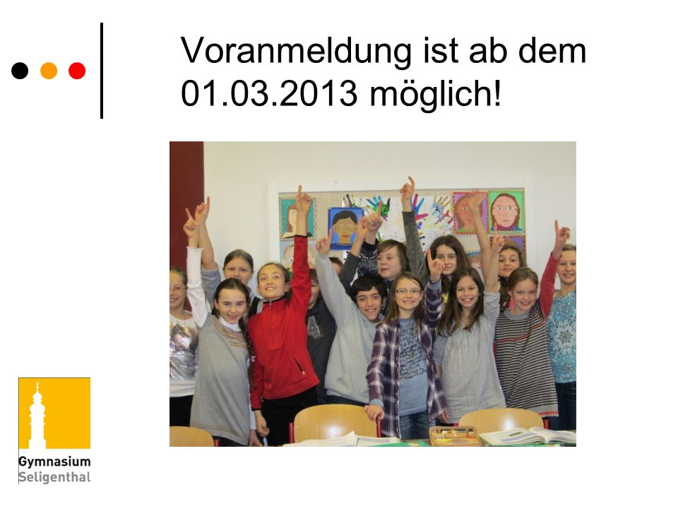 Voranmeldung ist ab dem 01.03.2013 möglich!