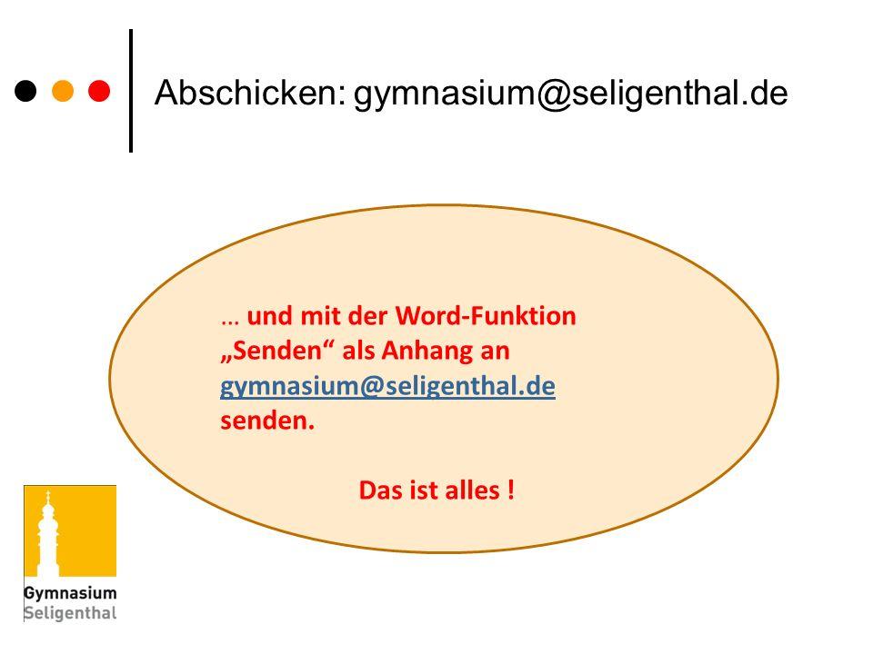 Abschicken: gymnasium@seligenthal.de