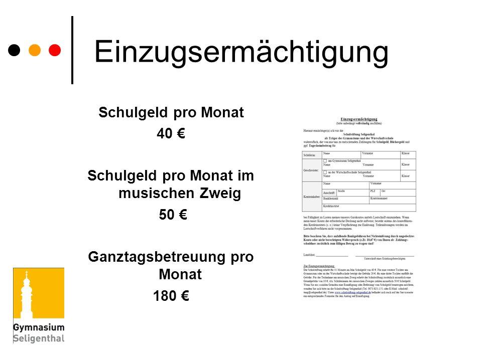Schulgeld pro Monat im musischen Zweig Ganztagsbetreuung pro Monat