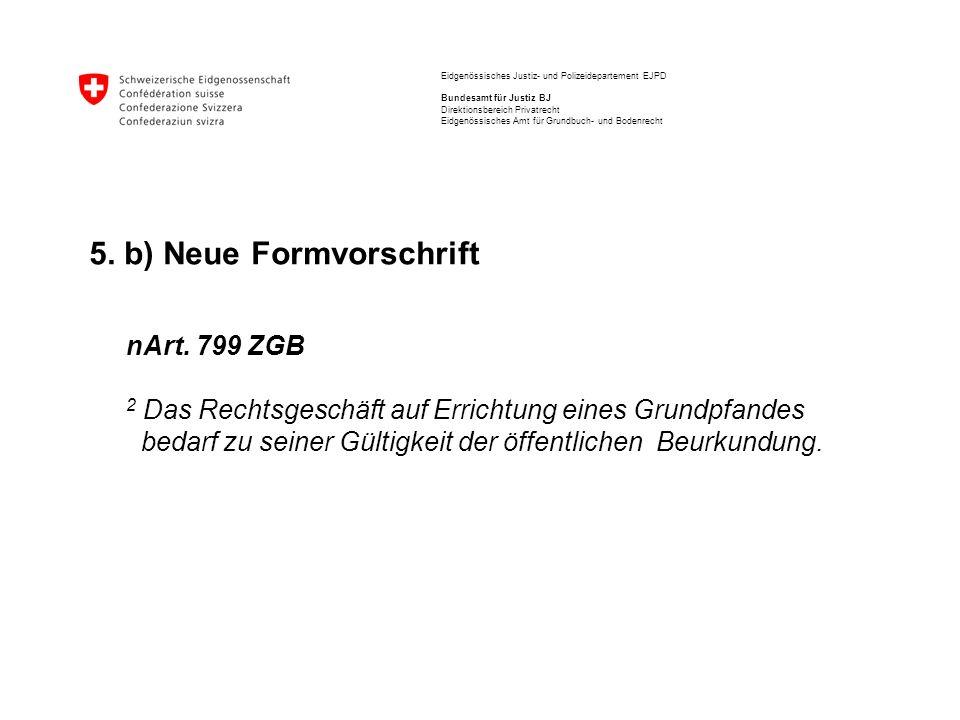 5. b) Neue Formvorschrift