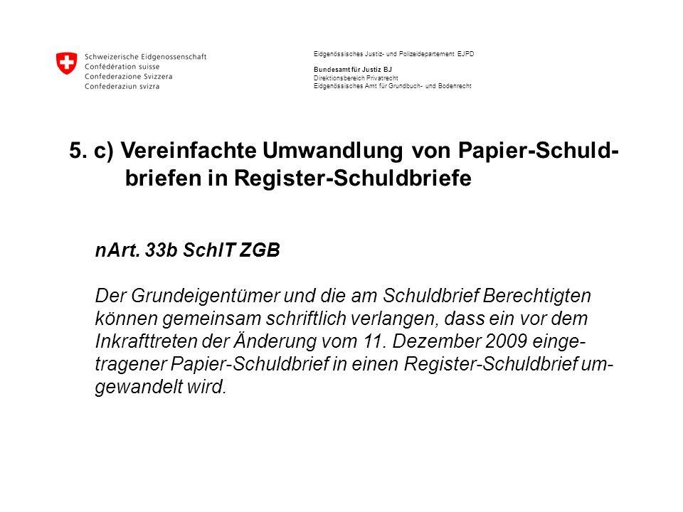 5. c) Vereinfachte Umwandlung von Papier-Schuld-