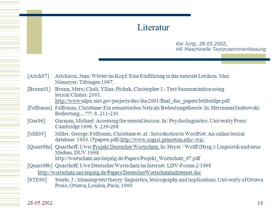 Literatur Kai Jung, 28.05.2002, HS Maschinelle Textzusammenfassung.