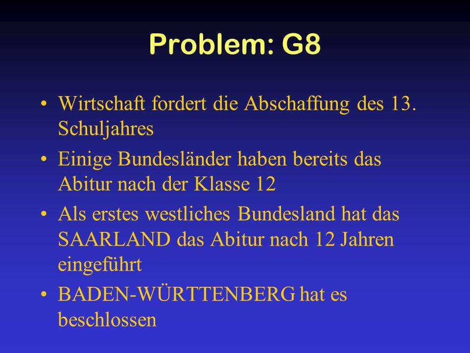 Problem: G8 Wirtschaft fordert die Abschaffung des 13. Schuljahres