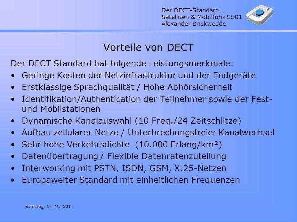Vorteile von DECT Der DECT Standard hat folgende Leistungsmerkmale:
