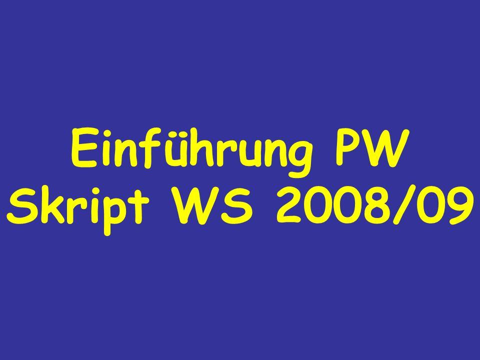 Einführung PW Skript WS 2008/09