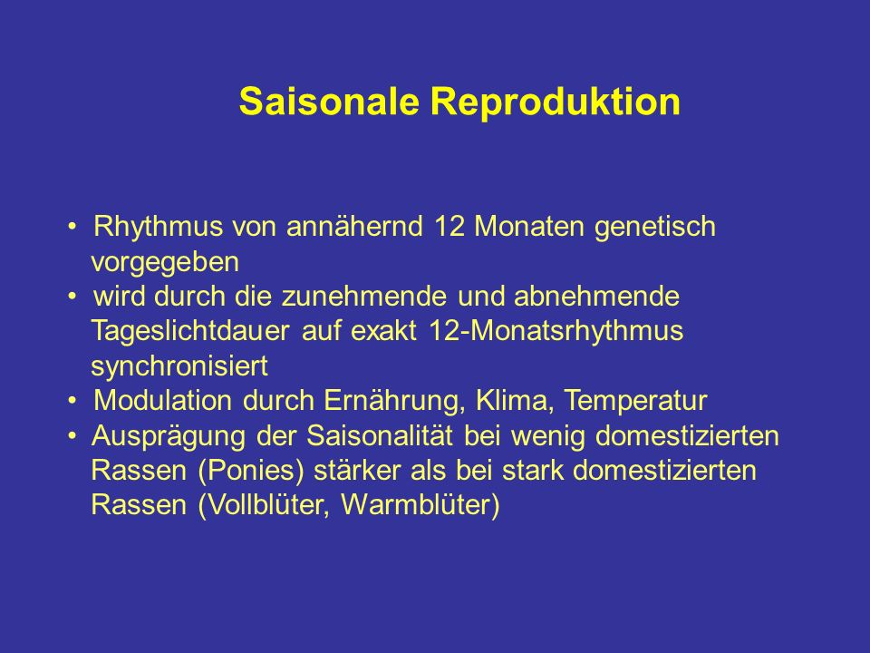 Saisonale Reproduktion
