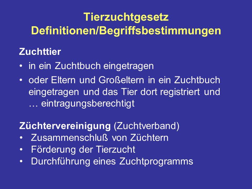 Tierzuchtgesetz Definitionen/Begriffsbestimmungen