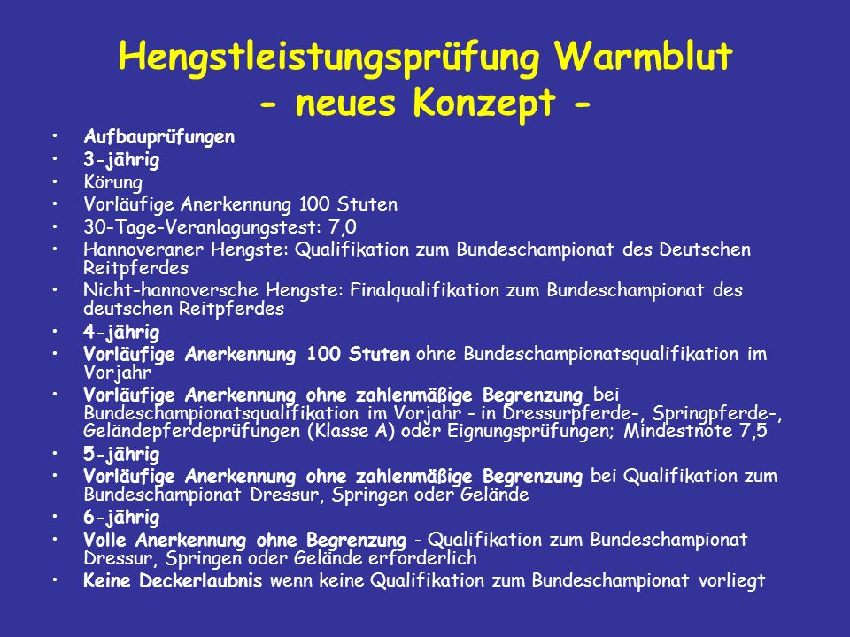 Hengstleistungsprüfung Warmblut - neues Konzept -
