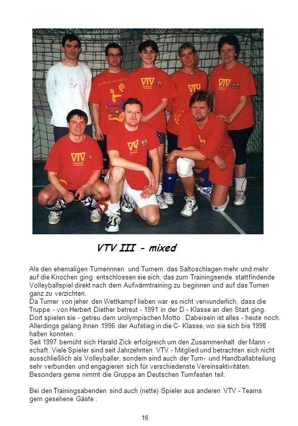 VTV III - mixed Als den ehemaligen Turnerinnen und Turnern das Saltoschlagen mehr und mehr.