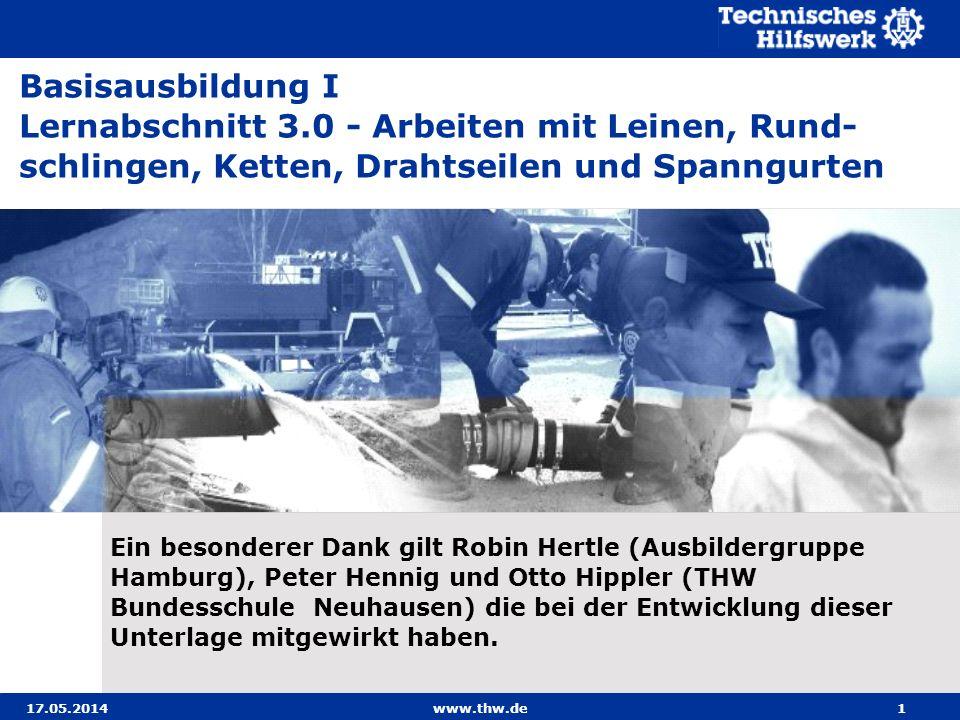 31.03.2017 Basisausbildung I. Lernabschnitt 3.0 - Arbeiten mit Leinen, Rund-schlingen, Ketten, Drahtseilen und Spanngurten.