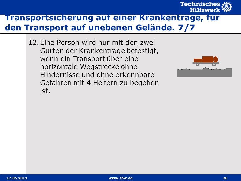 Transportsicherung auf einer Krankentrage, für den Transport auf unebenen Gelände. 7/7