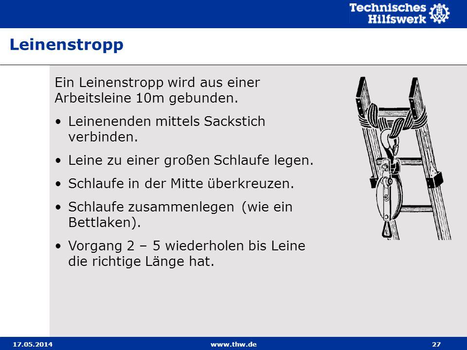 Leinenstropp Ein Leinenstropp wird aus einer Arbeitsleine 10m gebunden. Leinenenden mittels Sackstich verbinden.