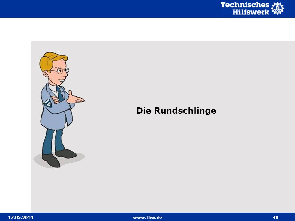 Die Rundschlinge 31.03.2017 www.thw.de