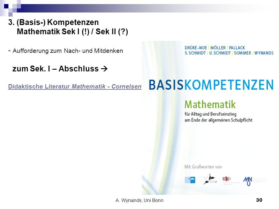 3. (Basis-) Kompetenzen Mathematik Sek I (. ) / Sek II (