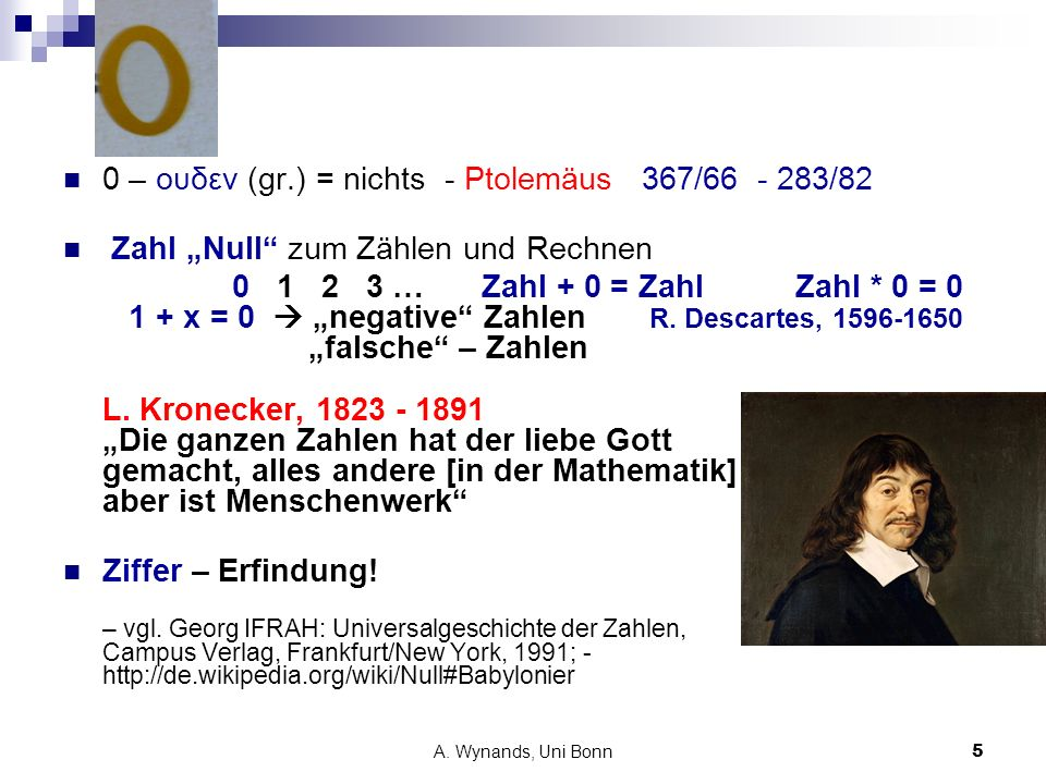 0 – ουδεν (gr.) = nichts - Ptolemäus 367/66 - 283/82
