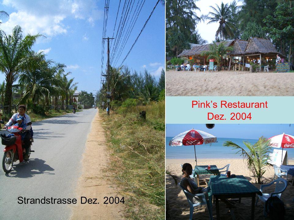 Pink's Restaurant Dez. 2004 Strandstrasse Dez. 2004