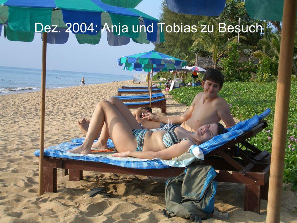 Dez. 2004: Anja und Tobias zu Besuch