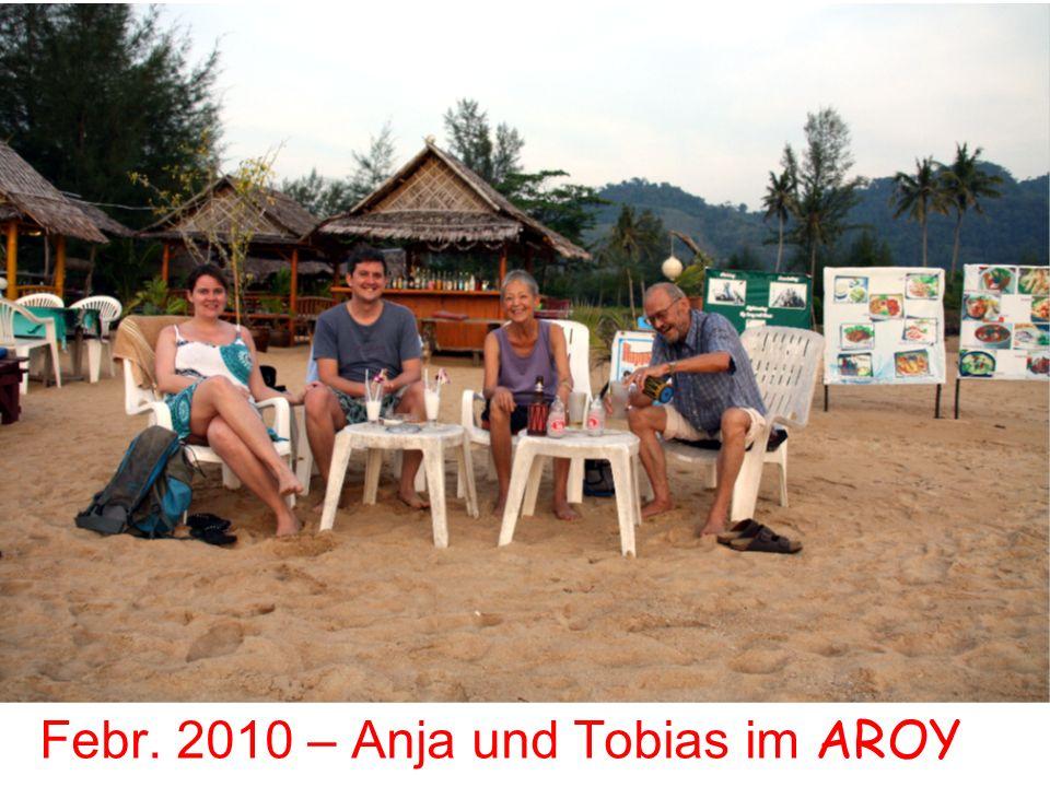 Febr. 2010 – Anja und Tobias im AROY