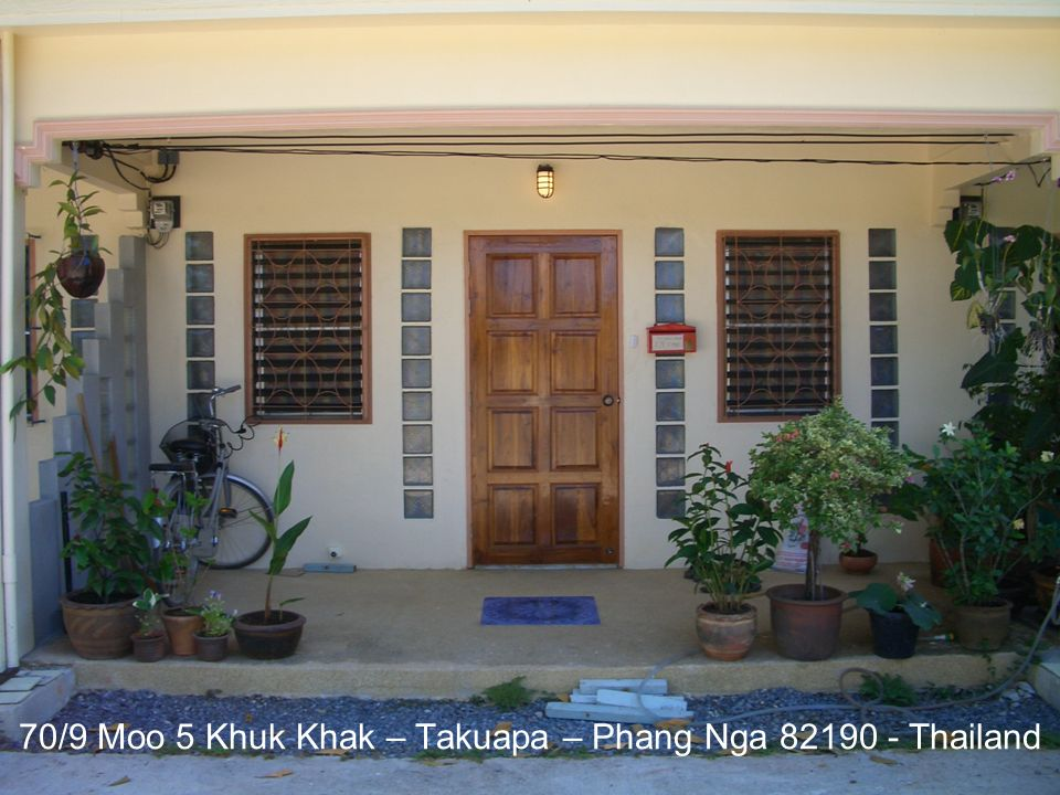 70/9 Moo 5 Khuk Khak – Takuapa – Phang Nga 82190 - Thailand