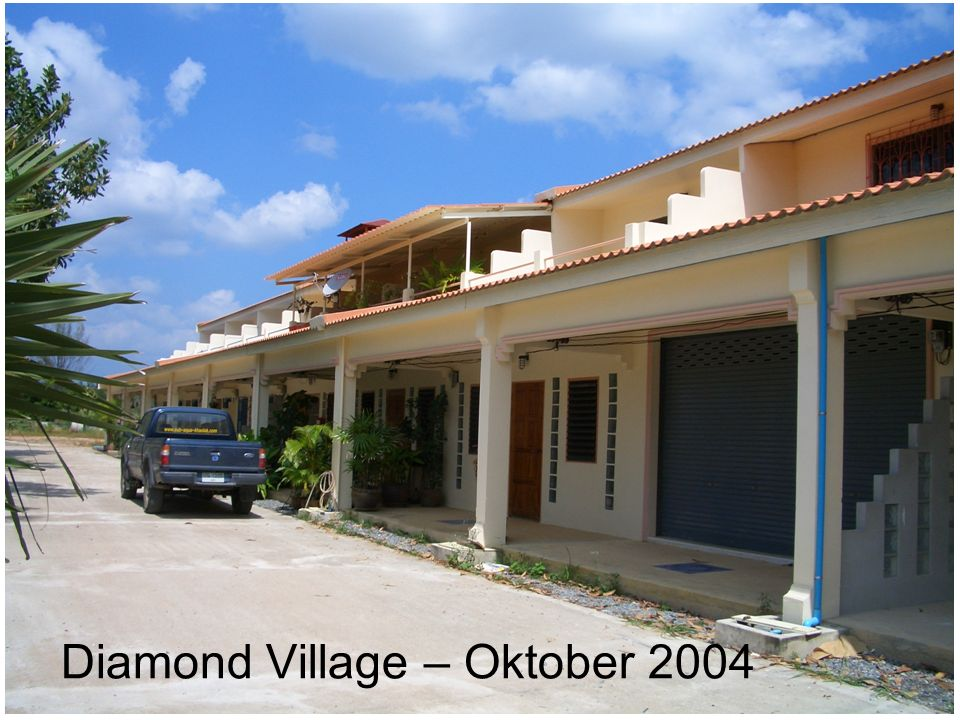 Diamond Village – Oktober 2004