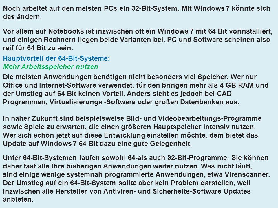 Noch arbeitet auf den meisten PCs ein 32-Bit-System