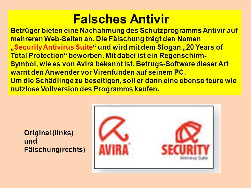 Falsches Antivir Betrüger bieten eine Nachahmung des Schutzprogramms Antivir auf mehreren Web-Seiten an. Die Fälschung trägt den Namen.