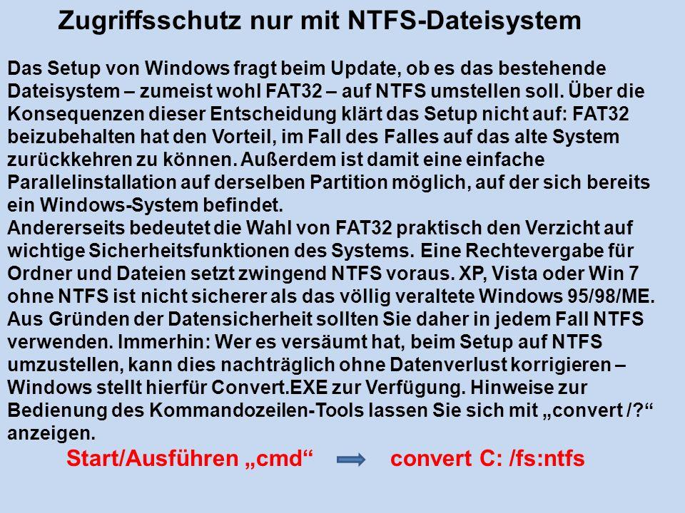 Zugriffsschutz nur mit NTFS-Dateisystem