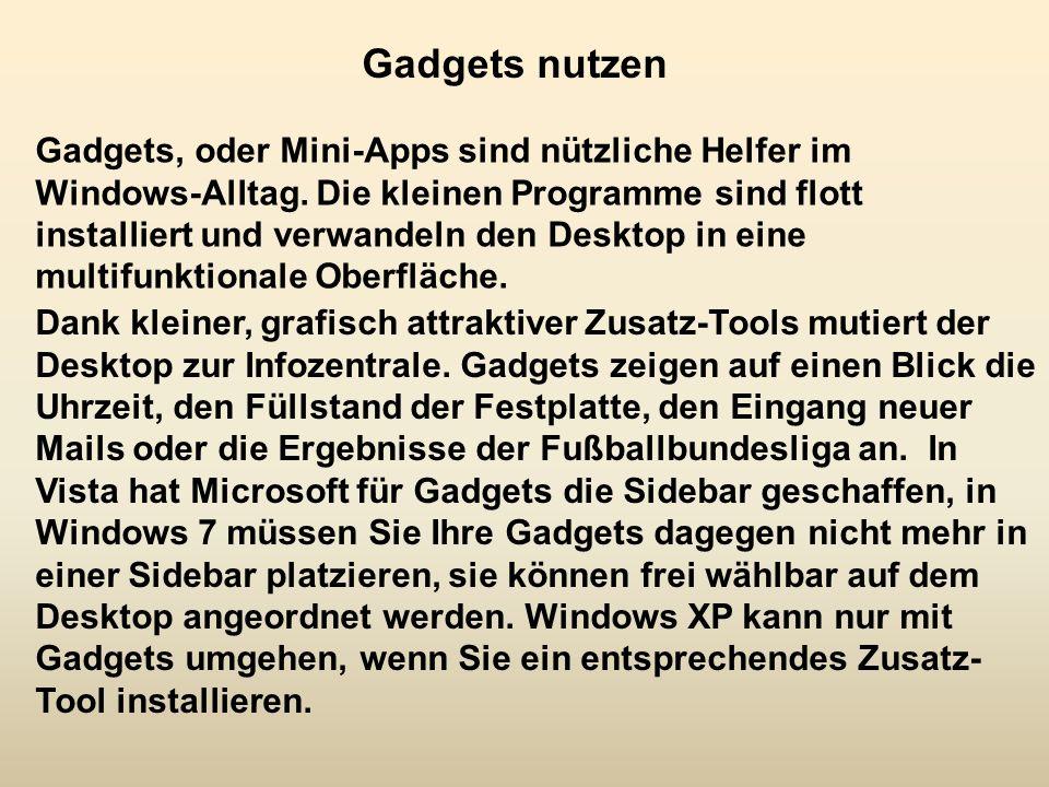 Gadgets nutzen