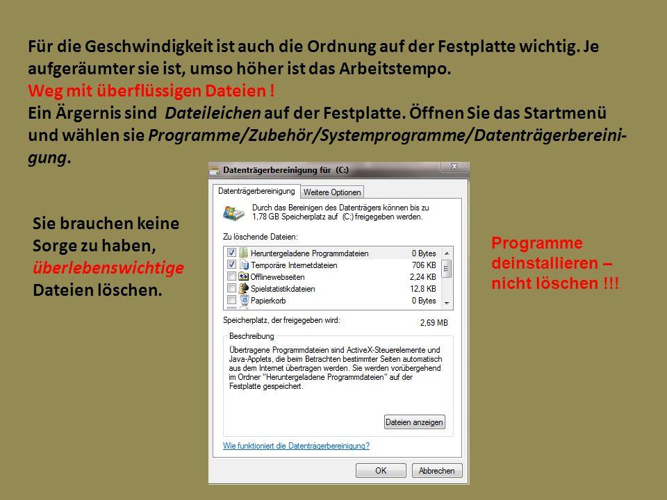 Weg mit überflüssigen Dateien !