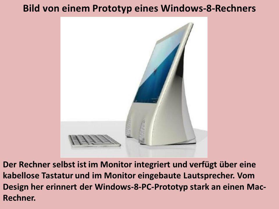 Bild von einem Prototyp eines Windows-8-Rechners