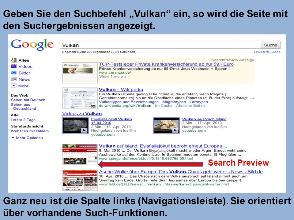 """Geben Sie den Suchbefehl """"Vulkan ein, so wird die Seite mit den Suchergebnissen angezeigt."""