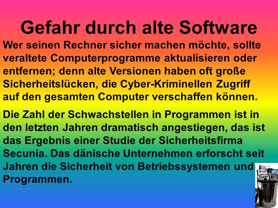 Gefahr durch alte Software