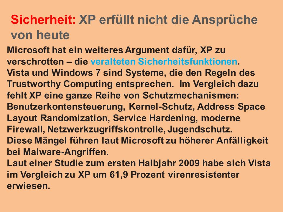 Sicherheit: XP erfüllt nicht die Ansprüche von heute