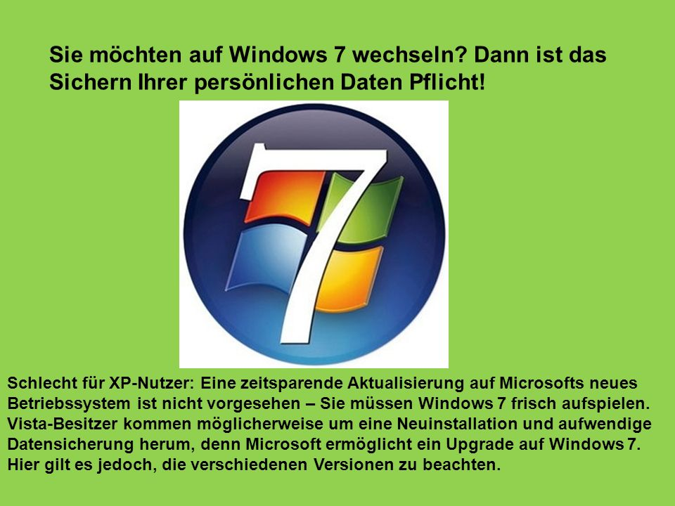 Sie möchten auf Windows 7 wechseln