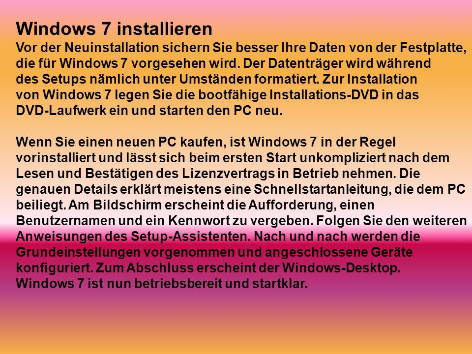 Windows 7 installieren