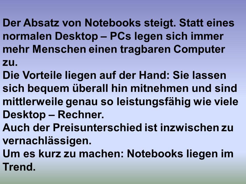 Der Absatz von Notebooks steigt