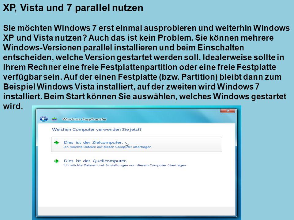 XP, Vista und 7 parallel nutzen